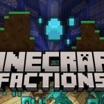 Minecraft Factions servers list for you to join