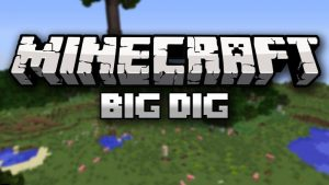 Big Dig modded server